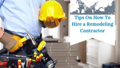 Photo of 9 Must-Know Tips when Hiring a Remodeling Contractor